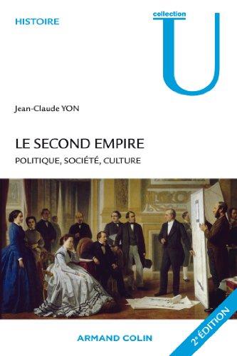 Le Second Empire - 2e éd. (Collection U)
