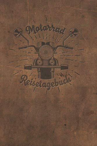 Motorrad Reisetagebuch: Tourenbuch für Motorradfahrer, Biker, Motorradclubs. Platz für 60 Biker Touren. Perfekt als Geschenk oder Geschenkidee als ... Motorradtour, Motoradreise, Motorradurlaub