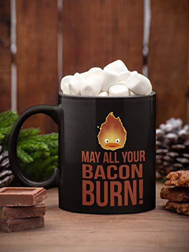 Taza de cerámica con diseño de calcifer con texto en inglés 'May All Your Bacon Burn Great Anime' Fan