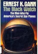 Black Watch: The Men Who Fly America's Secret Spy Planes