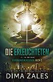 Die Erleuchteten - The Enlightened (Gedankendimensionen, Band 3)