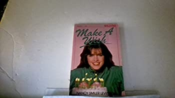 Make a Wish (A Wildfire Book) - Book #42 of the Wildfire