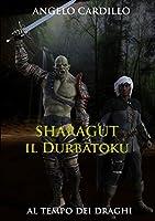 Sharagut - il Durbatoku