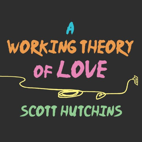 A Working Theory of Love cover art