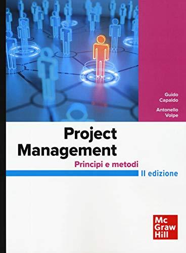 Project Management. Principi e metodi