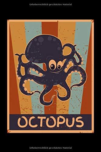 Octopus: 70er Retro Oktopus Design - Liniertes leeres Tintenfisch Notizbuch. Lustiges Tintenfisch Bild, Urlaub, Strand und Meer Design. Oktopus & Kraken Geschenk für Damen, Herren & Kinder.