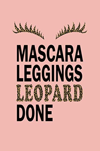 Pink Leopard Journal: Mascara Leggings Leopard Done | Funny Cheetah Print College Ruled Notebook