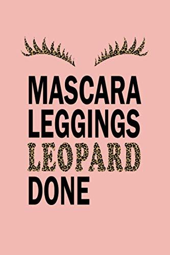 Pink Leopard Journal: Mascara Leggings Leopard Done | Funny Cheetah Print College Ruled Notebook