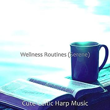 Wellness Routines (Serene)