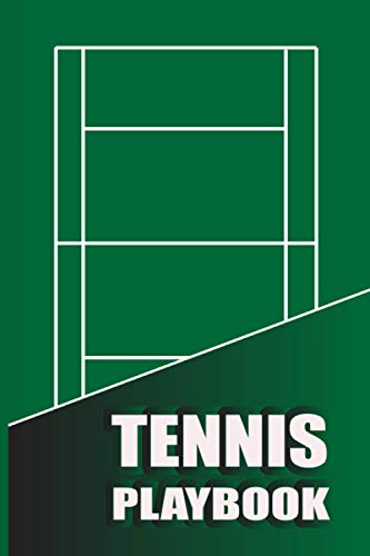 Tennis Playbook: Tennis Coach Notebook with Field Diagrams for Drawing Up Plays | Tactics notebook | Creating drills tennis lovers