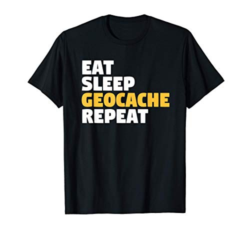 Eat Sleep Geocache Repeat Camiseta