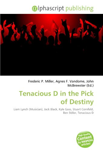 Tenacious D in the Pick of Destiny: Liam Lynch (Musician), Jack Black, Kyle Gass, Stuart Cornfeld, Ben Stiller, Tenacious D