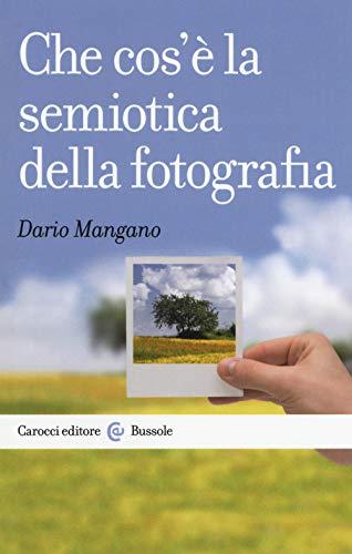 Che cos'è la semiotica della fotografia