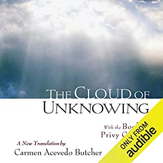 The Cloud of Unknowing: With the Book of Privy Counsel cover art