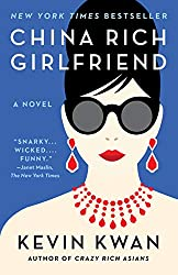 China Rich Girlfriend by Kevin Kwan book cover