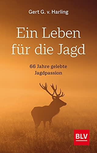 Ein Leben für die Jagd: 66 Jahre gelebte Jagdpassion