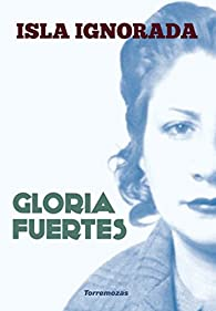 Isla ignorada par Gloria Fuertes