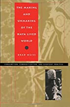 The Making and Unmaking of the Haya Lived World: Consumption, Commoditization and Everyday Practice