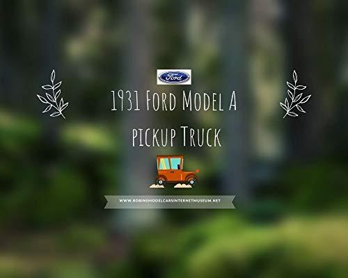 [UT501] 1931 Ford Model A Pickup Truck: