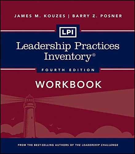 Download LPI: Leadership Practices Inventory Workbook (J-B Leadership Challenge: Kouzes/Posner) 1118182731