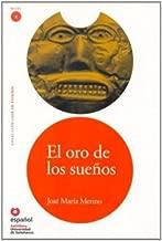 El oro de los sueños (Libro + CD) (Leer en Espanol, Nivel 4 / Read in Spanish, Level 4) (Spanish Edition)