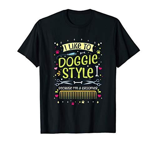 Hundefriseur Dogstyler Groomer - Doggie Style - Hundesalon T-Shirt