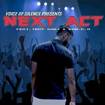 Next Act (feat. Troy Sarj & Dan-E-O)