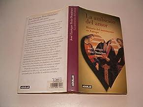 Ambicion Del Amor, La