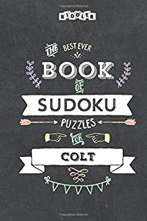 The Best Ever Book of Sudoku Puzzles for Colt