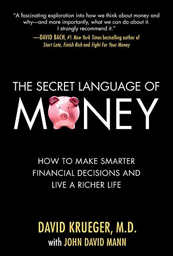 Krueger, D: Secret Language of Money: How to Make Smarter Fi