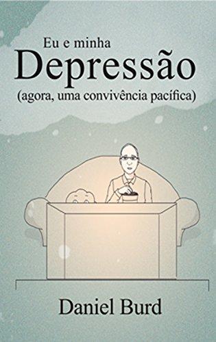 Eu e minha depressão: agora, uma convivência pacífica