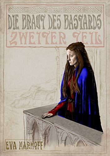 Die Braut des Bastards: 2. Buch