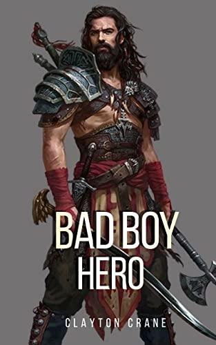 Bad Boy Hero
