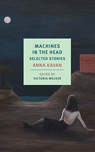 Machines in the Head: Selected Stories (New York Review Books Classics)