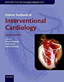 Redwood, S: Oxford Textbook of Interventional Cardiology (Oxford Textbooks in Cardiology) - Simon Redwood