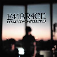 EMBRACE(+DVD+USB)(ltd.) by Boom Boom Satellites (2013-01-09)