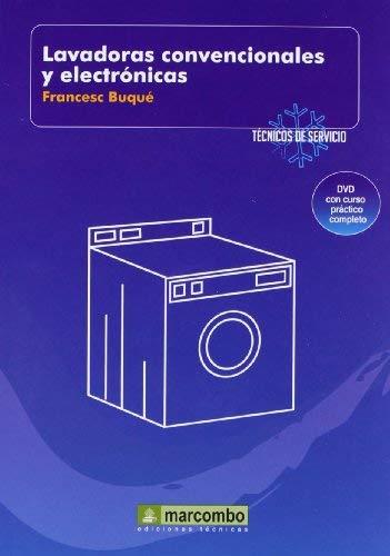 Lavadoras Convencionales y Electr?nicas ( DVD 7) by FRANCESC BUQUÉ (2009-03-16)