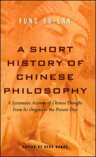 Compare Textbook Prices for A Short History of Chinese Philosophy Reissue Edition ISBN 9780684836348 by Fung, Yu-lan,Bodde, Derk