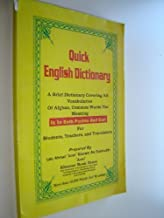 Afghan made QUICK ENGLISH DICTIONARY / A brief dictionary covering al Vocabularies of Afghan, Common Words the Meaning is in both Pushto and Dari / Printed in Afganistan