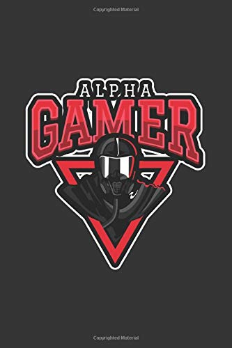 Alpha Gamer: 6x9 Journal for Writing Down Daily Habits, Diary, Notebook (Gamer Themed Book)