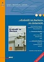 »Krokodil im Nacken« im Unterricht: Lehrerhandreichnung zum Jugendroman von Klaus Kordon (Klassenstufe 8-10, mit Kopiervorlagen)