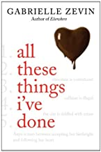[All These Things I've Done: A Novel (Birthright)] [By: Zevin, Gabrielle] [September, 2011]