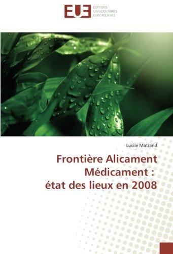 Frontière Alicament Médicament : état des lieux en 2008 (OMN.UNIV.EUROP.)