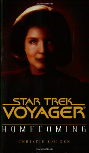 Homecoming (Star Trek Voyager Book One of Two) (Pt.1)