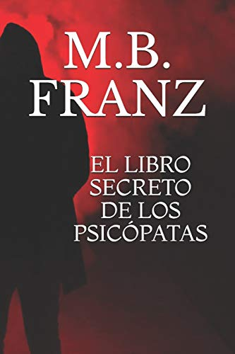 EL LIBRO SECRETO DE LOS PSICÓPATAS: BESTSELLER