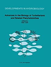 Advances in the Biology of Turbellarians and Related Platyhelminthes: Proceedings of the Fourth International Symposium on the Turbellaria held at Fredericton, New Brunswick, Canada, August 5-10, 1984