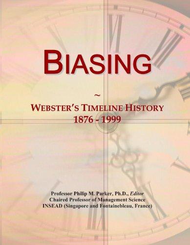 Biasing: Webster's Timeline History, 1876 - 1999