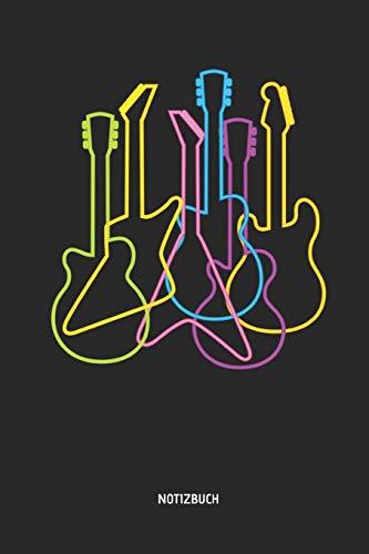 Notizbuch: Retro Neon Elektrische Gitarren - Liniertes Gitarren Notizbuch & Schreibheft. Tolle Geschenk Idee für Gitarristen, Gitarren Musik Liebhaber, Gitarren Lehrer und Schüler.