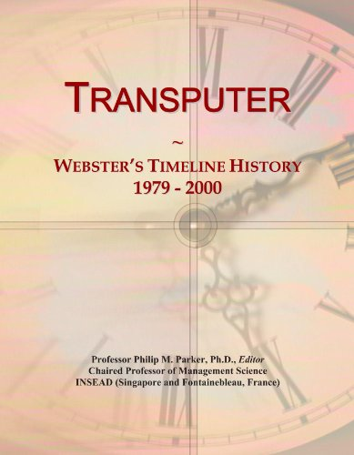 Transputer: Webster's Timeline History, 1979 - 2000
