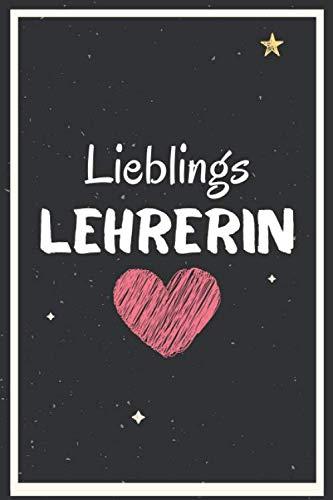Lieblings lehrerin: Notizbuch A5 liniert danke geschenke für lehrer lehrerinnen - abschiedsgeschenk für lehrerin /grundschule